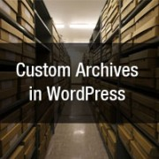 How to Create a Custom Archives Page in WordPress