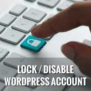 How to Disable or Lock a User Account in WordPress with User Locker