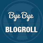 "Link Manager aka Blogrolls to be ""Sort of"" Removed in WordPress 3.5"