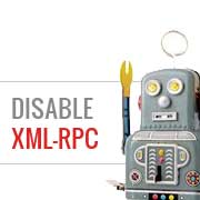 How to Disable XML-RPC in WordPress