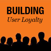 How to Build Insane User Loyalty and Get People Fanatically Addicted