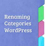 How to Properly Rename Categories in WordPress