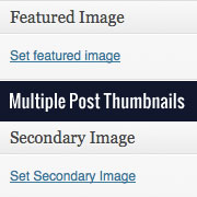 How to Add Multiple Post Thumbnails / Featured Images in WordPress