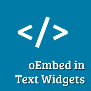How to Enable oEmbed in WordPress Text Widgets