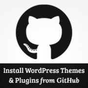 How To Install WordPress Themes and Plugins from GitHub