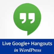 How to Embed a Live Google+ Hangout Session in WordPress