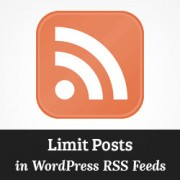 How to Limit the Number of Posts in WordPress RSS Feed