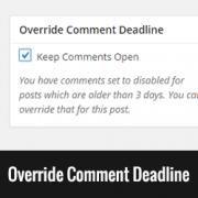 How to Override Comment Deadline in WordPress