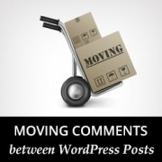 How to Move Comments Between WordPress Posts
