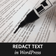 How to Redact Text in WordPress