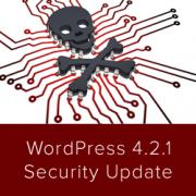 WordPress 4.2.1 – Security Release Fixes Zero Day XSS Vulnerability – Update Now