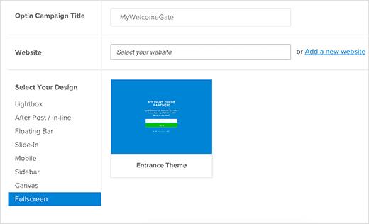 Creating fullscreen welcome gate optin in  OptinMonster