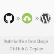 How to Automatically Deploy WordPress Theme Changes using GitHub and Deploy