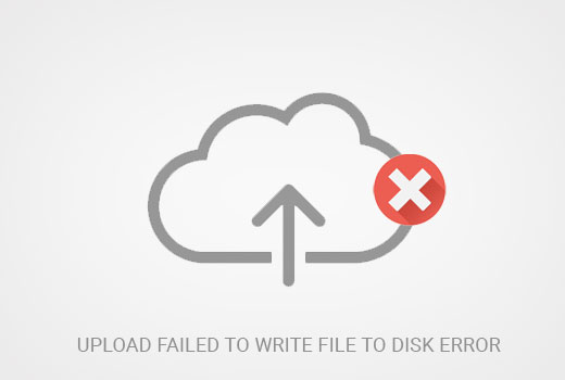 Upload failed to write file to disk error in WordPress