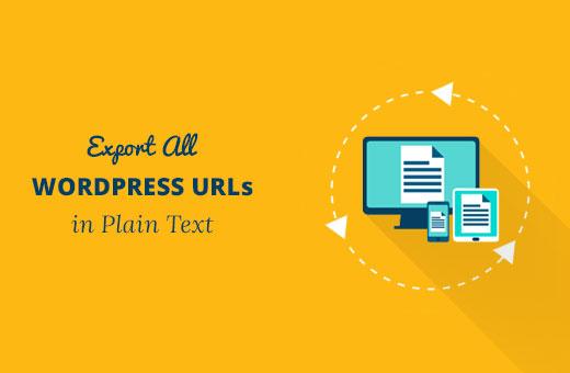 Export all WordPress URLs in plain text