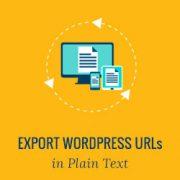 How to Export All WordPress URLs in Plain Text