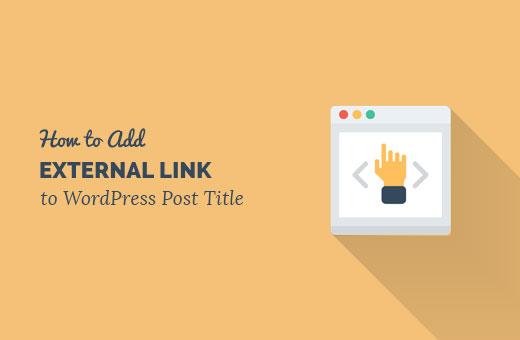 Adding External Link to WordPress Post Title