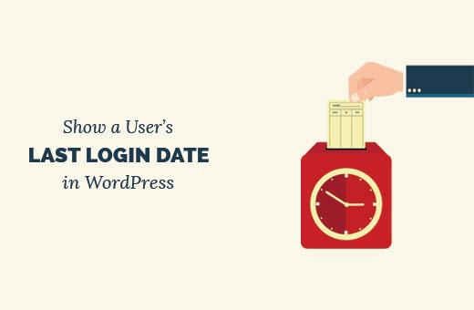 Showing a user's last login date in WordPress
