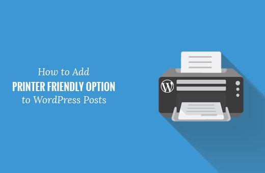 Adding a printer friendly option to WordPress posts