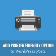 How to Add a Printer Friendly Option to Your WordPress Posts