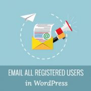 How to Send Email to All Registered Users in WordPress