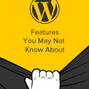 10 Awesome WordPress Features That You Probably Didn't Know Existed