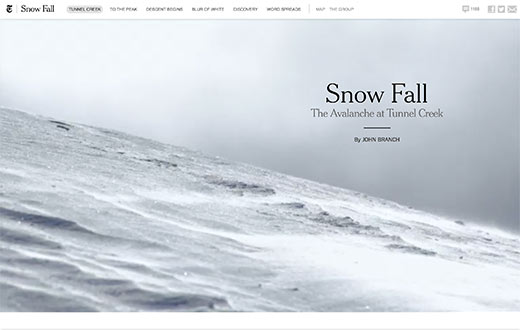 Snow Fall by New York Times was the first of this kind of storytelling on the web