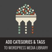How to Add Categories and Tags to WordPress Media Library