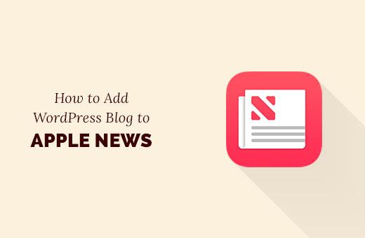 Add WordPress blog to Apple News