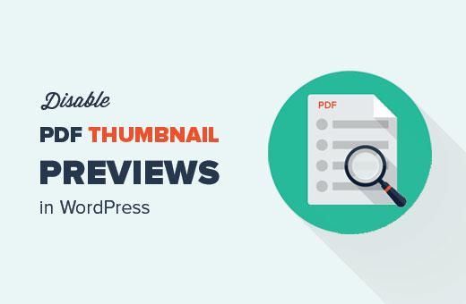 Disable PDF thumbnail previews in WordPress