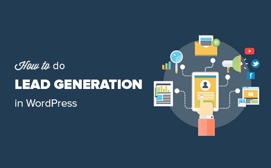 How to do lead generation in WordPress