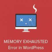 Fix: WordPress Memory Exhausted Error – Increase PHP Memory