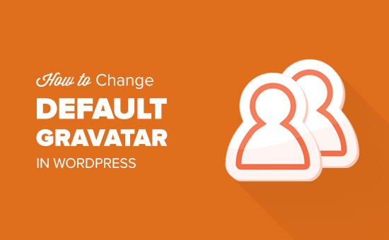 How to change default gravatar image in WordPress