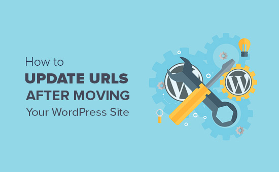 How to update URLs when moving a WordPress site