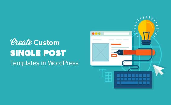 How to create custom single post template in WordPress