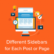 How to Display Different Sidebar for Each Post and Page in WordPress