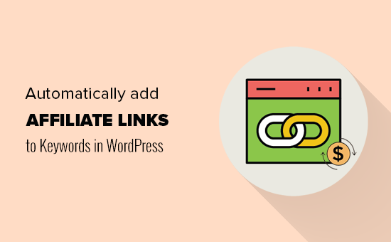 Adding automatic links to keywords with affiliate links in WordPress