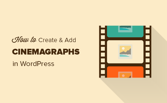 Creating cinemagraphs for your WordPress site