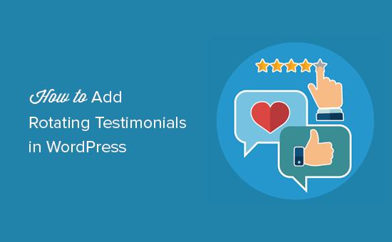 Adding rotating testimonials in WordPress