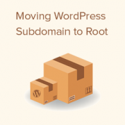 How to Properly Move WordPress From Subdomain to Root Domain