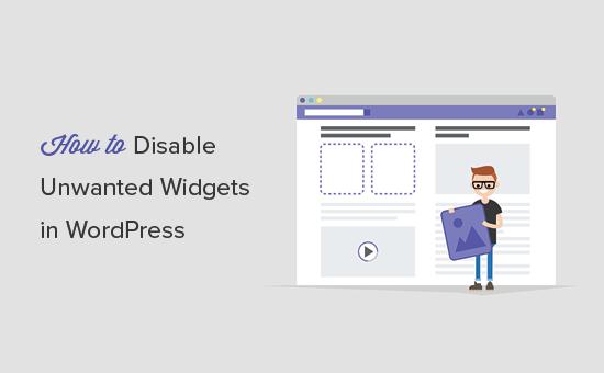 Remove unwanted widgets in WordPress