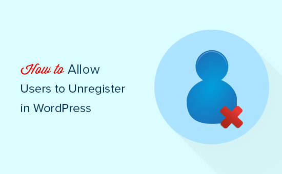 Allow users to delete their accounts in WordPress