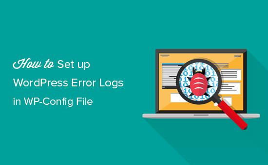 Setting up WordPress error logs