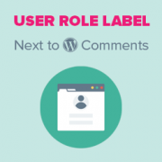 How to Add User Role Label Next to Comments in WordPress