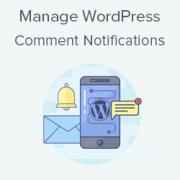 How to Manage WordPress Comment Notification Emails
