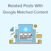 How to Use Google Matched Content to Show Related Posts in WordPress