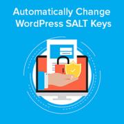 How to Automatically Change WordPress SALT Keys