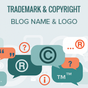 How to Trademark and Copyright Your Blog's Name & Logo