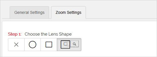 Sélectionnez la forme de l'objectif zoom
