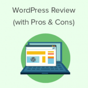 The Ultimate WordPress Review – Is It the Best Choice For Your Website?